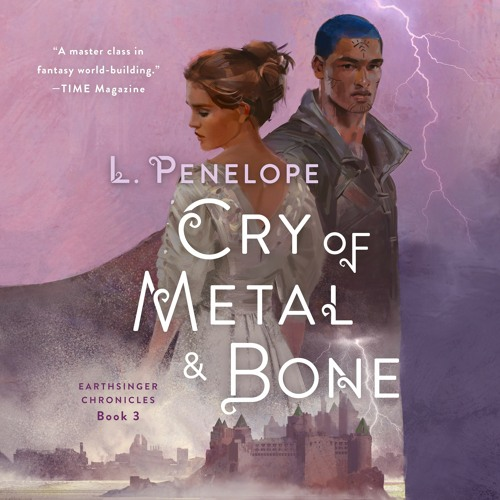 Cry Of Metal & Bone by L. Penelope, audiobook excerpt
