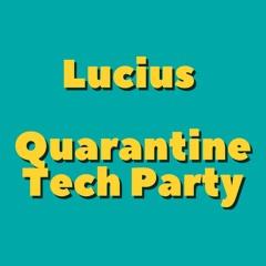Quarantine Tech Party