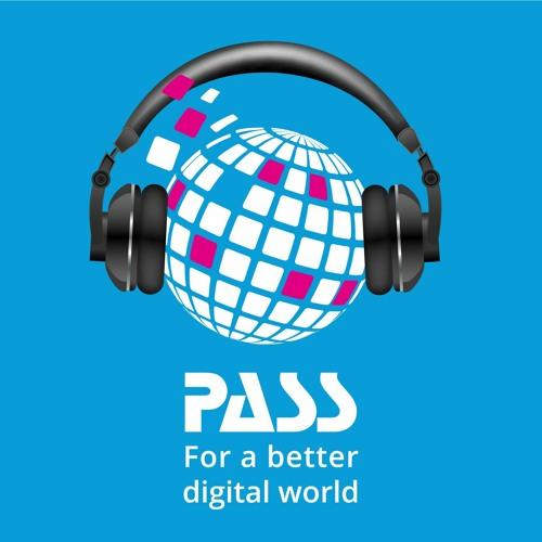 For a better digital world - Der Podcast von PASS