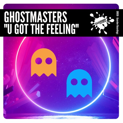 GhostMasters - U Got The Feeling