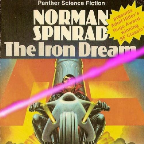 Dick Adjacent #9 - The Iron Dream