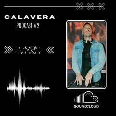 CALAVERACAST vol#2 - Ivan Moreno