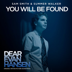 """You Will Be Found (From The """"Dear Evan Hansen"""" Original Motion Picture Soundtrack)"""