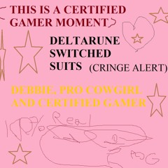 Deltarune Shifted Suits (Greed Route) - Debbie, Pro Cowgirl and Certified Gamer