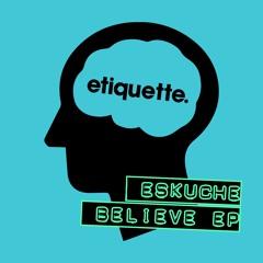 Eskuche - Believe EP