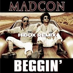 Madcon - Beggin (HiDOX Remix)
