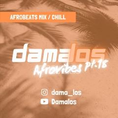 Afrovibes pt.18 by Damalos | AFROBEATS MIX 2021 (ft. OXLADE | J. BIEBER | WIZKID | DAVIDO | BURNA)