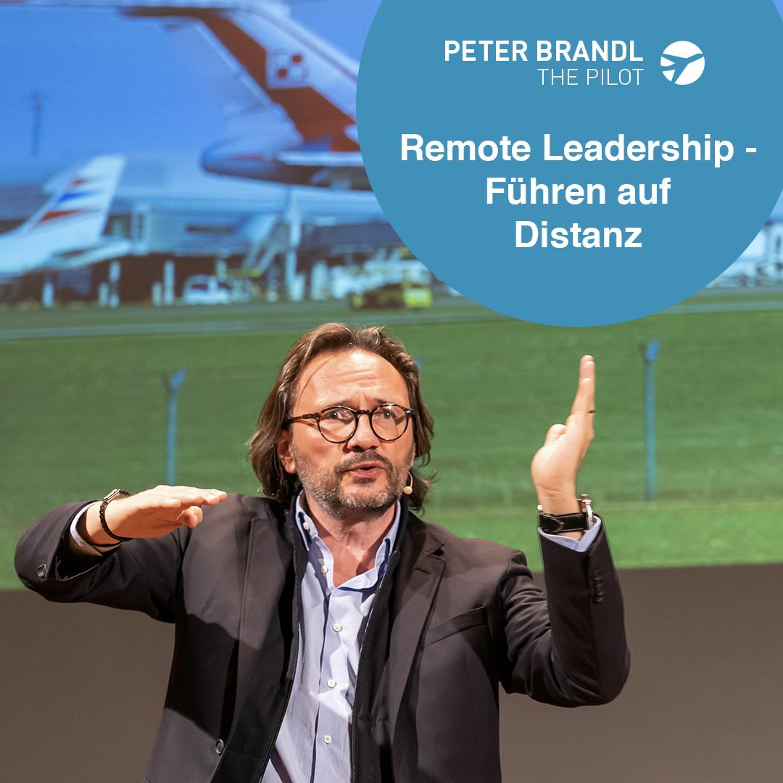 Remove Before Flight - Remote Leadership - Führen auf Distanz