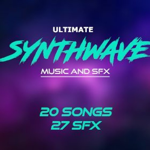 Ultimate Synthwave Pack PREVIEW 20-30 SEC