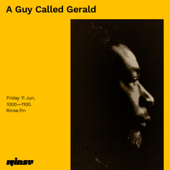 A Guy Called Gerald - 11 June 2021