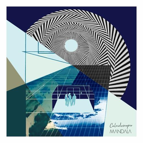 Mandala,Caleidoscopio (Single 2020)