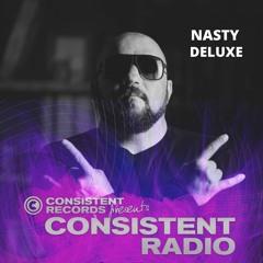 Consistent Radio feat. NASTY DELUXE (Week 23 - 2021 1st hour)