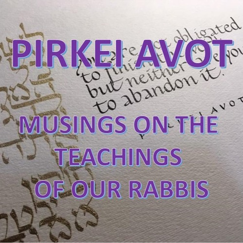 Pirkei Avot: Ethics of the Fathers