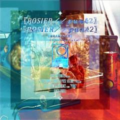 BRAKENCE — ROSIER // PUNK2 [TRALES EDIT] (Feb, 2021)