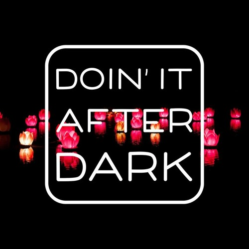 Doin' It After Dark 002