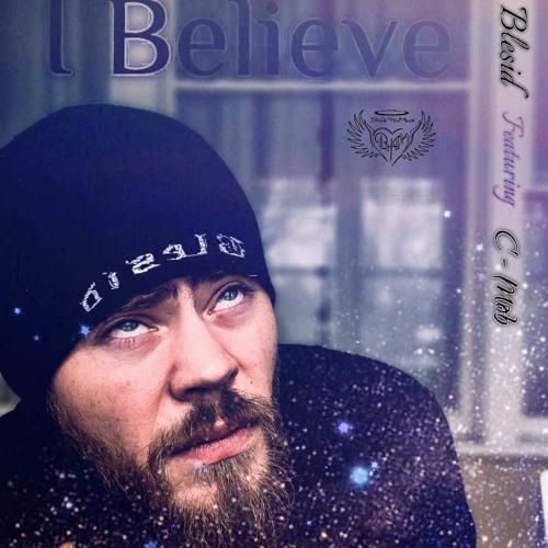 I Believe ft. C-Mob.mp3