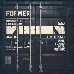 Former - Recorded live at VISION Kingsnight 2020