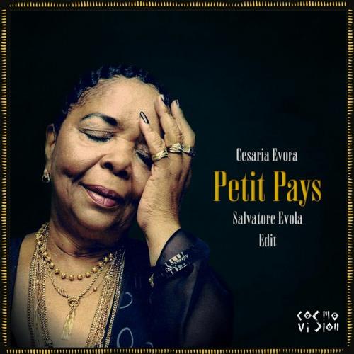 Cesaria Evora - Petit Pays (Salvatore Evola Edit)