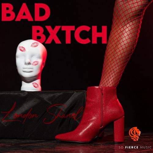 London Shanel, Velvet Code - BAD BXTCH