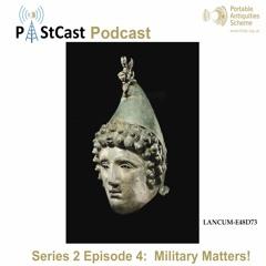 S2E4: Military Matters!