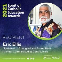 Eric Ellis - 2021 Dual Spirit Of Catholic Education Award Recipient