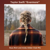 taylor swift - evermore (russ rich and andy allder evermore dance floor remix) - MP3