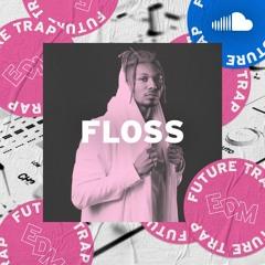Essential EDM Trap: Floss