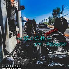 Rich - Remix ft Brando.  *(prod by SIXZIN)