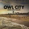 Umbrella Beach (Album Version)
