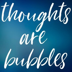 Thoughts Are Bubbles | Conversational Induction