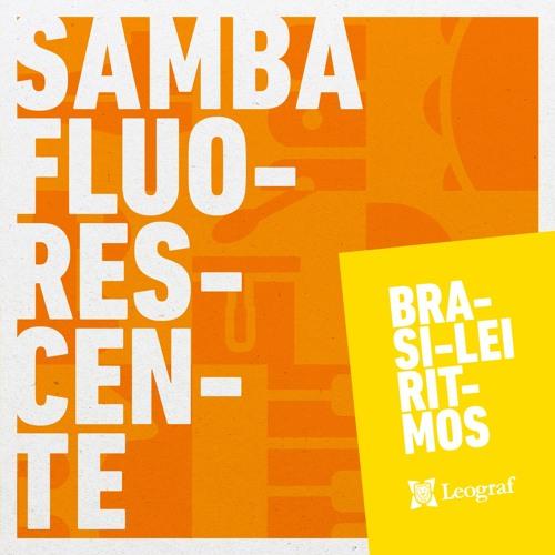 Samba Fluorescente