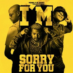 Yomil Y El Dany Ft. Yulien Oviedo - Sorry For You