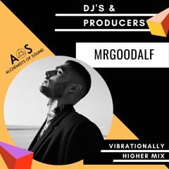 MRGOODALF - VIBRATIONALLY HIGHER MIX
