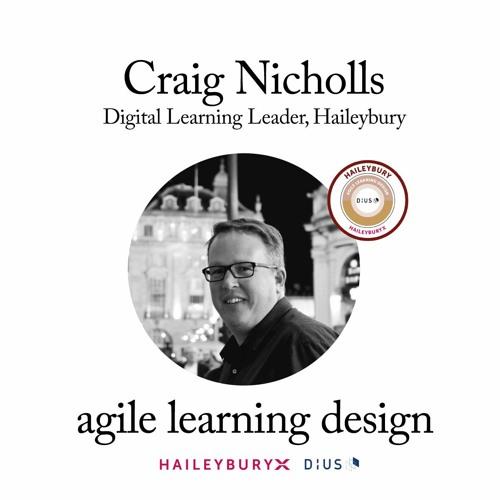 Agile Educator Insights - Craig Nicholls, Haileybury Digital Learning Leader