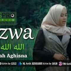 Allah Allah Aghisna الله الله أغثنا - Nazwa Maulidia (Official Music Video)