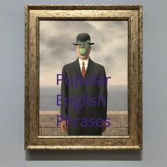 Popular English Phrases
