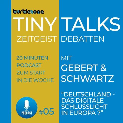Turtlezone Tiny Talks - Deutschland – Das digitale Schlusslicht in Europa?