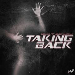 Munar Ft. Albin Hasani - Taking Back