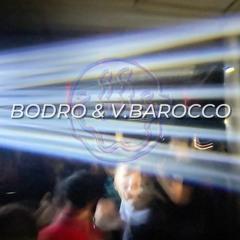 VTX007: Bodro & V.Barocco