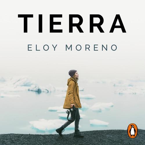 Tierra - Eloy Moreno. Escucha el inicio del audiolibro