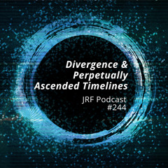Divergence & Perpetually Ascended Timelines