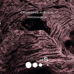 [OUTIS013 PREVIEW] Crossing Avenue - Piromanzia EP