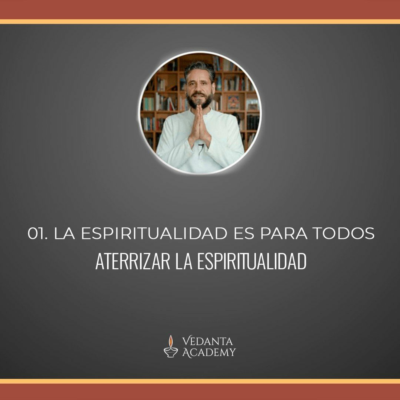 1. La Espiritualidad Es Para Todos