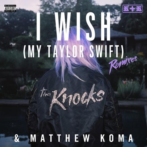 I Wish (My Taylor Swift) (Jayceeoh Remix)