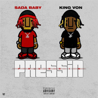 Pressin (feat. King Von) Artwork