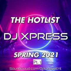 AFROBEATS HOTLIST SPRING 2021 mixed by DJ XPRESS
