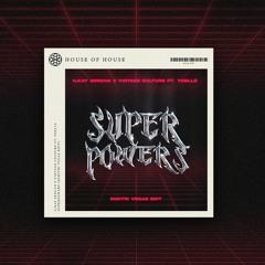 Ilkay Sencan & Vintage Culture feat Yoelle - Superpowers (Dimitri Vegas Edit