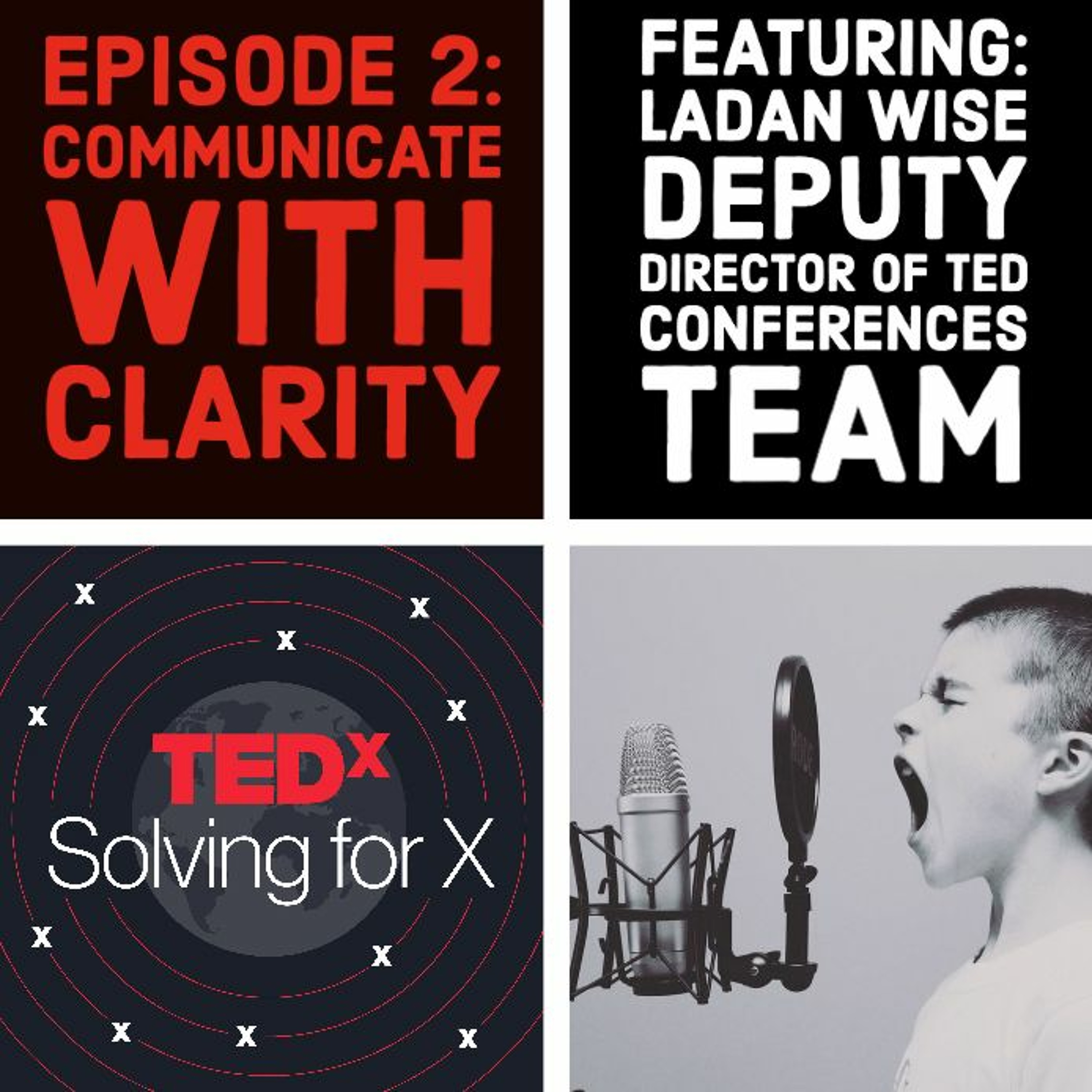 Communicate with clarity — Ladan Wise, Deputy Director of Conferences, TED