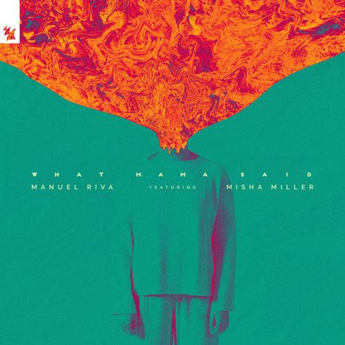 Manuel Riva feat. Misha Miller - What Mama Said