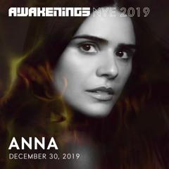 Awakenings NYE 2019 | ANNA
